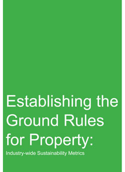 Establishing Ground Rules for Property: industry wide sustainability metrics